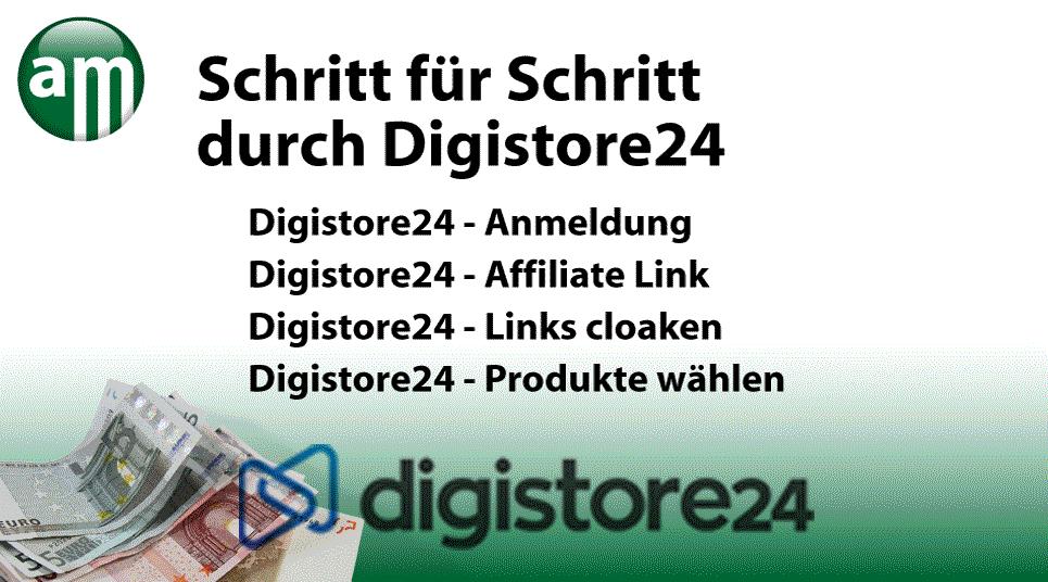 Affiliate Marketing / Schritt für Schritt im Digistore24